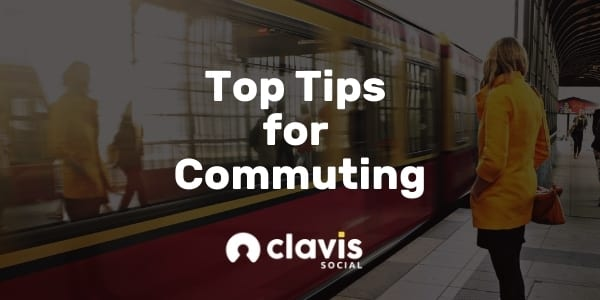 Top Tips for Commuting